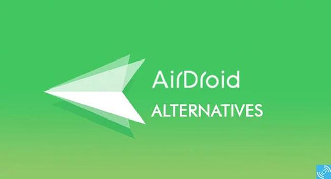 معرفی AirDroid و جایگزین های آن